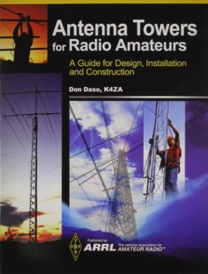 ARRL Antenna Towers for Radio Amateurs